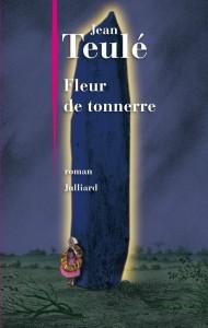 Fleur-de-tonnerre-Jean-Teulé