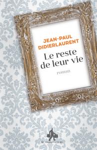 Le-reste-de-leur-vie-Jean-Paul-Didierlaurent