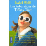 Les-tribulations-de-Tiffany-Trott