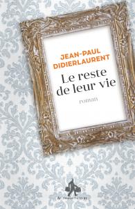 Jean-Paul-Didierlaurent-le-reste-de-leur-vie